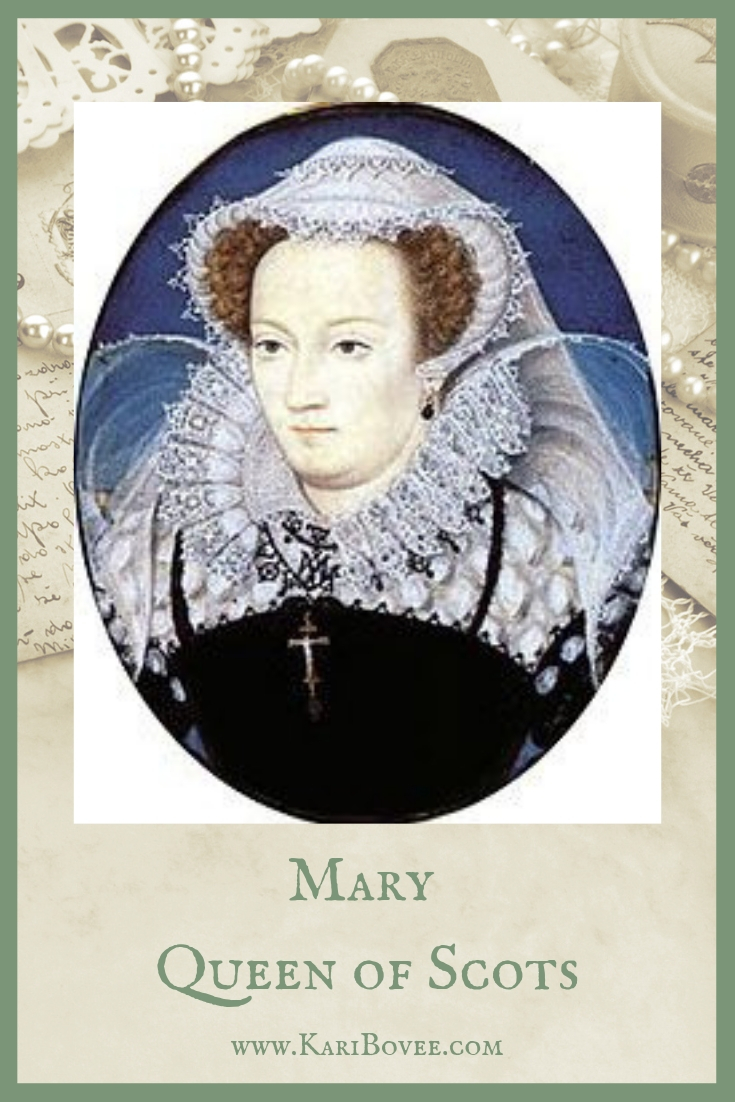 Mary Queen of Scots | Casket Letters | Kari Bovee | Empowered Women in History