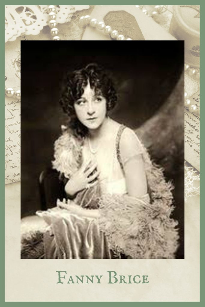Fanny Brice | Kari Bovee | Empowered Women in History