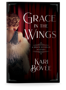 Grace in the Wings a historical mystery series by Kari Bovee