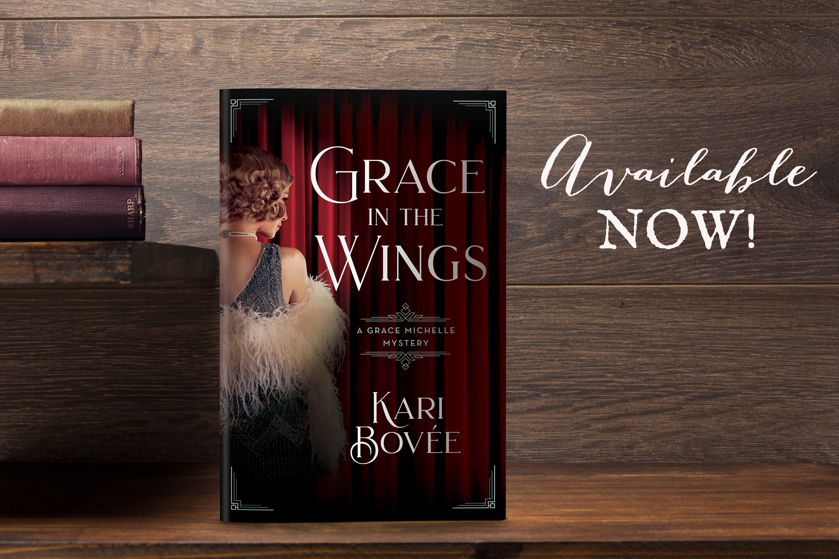 historical fiction books prohibition 18th amendment 1920 harlem renaissance historical mystery series grace michelle grace in the wings Kari Bovee historical fiction broadway theater mystery history female lead Cozy Mystery romantic suspense thriller sleuth
