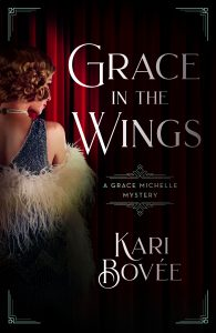 Grace in the Wings a historical mystery series - Historical Fiction Book by Kari Bovee