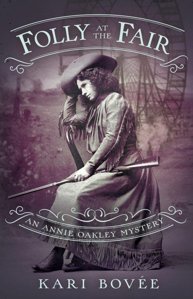 Folly at the Fair by Kari Bovee Historical Mystery Series