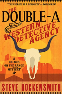 Western Mystery Books - The Double-A Western Detective Agency by Steve Hockensmith