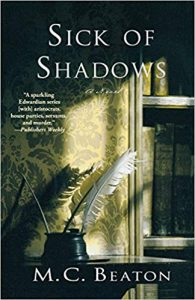 Sick of Shadows - A Historical Mystery Books by M.C. Beaton