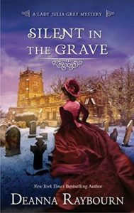 Silent in the Grave by Deanna Raybourn - Historical Mystery Books