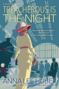 Treacherous is the Night - Historical Mystery Books by Anna Lee Huber