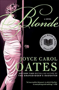 Historical Fiction Novel - Women in Showbusiness - Blonde by Joyce Carol Oates