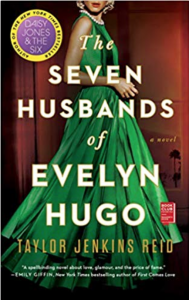 Historical Fiction Novel - Women in Showbusiness - The Seven Husbands of Evelyn Hugo by Taylor Jenkins Reed