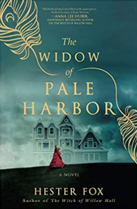 Historical Fiction Books - Historical Mystery Hidden Gems - The Widow of Pale Harbor by Hester Fox