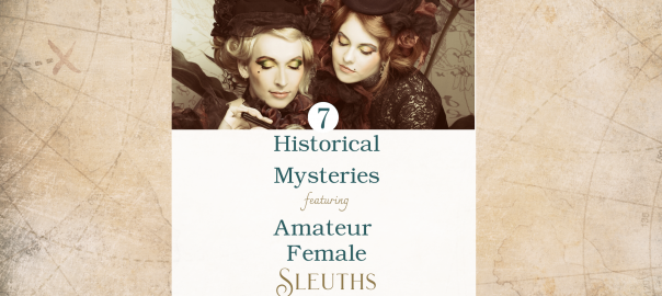 Historical Fiction Books - Kari Bovée Historical Mystery books featuring amateur female sleuths
