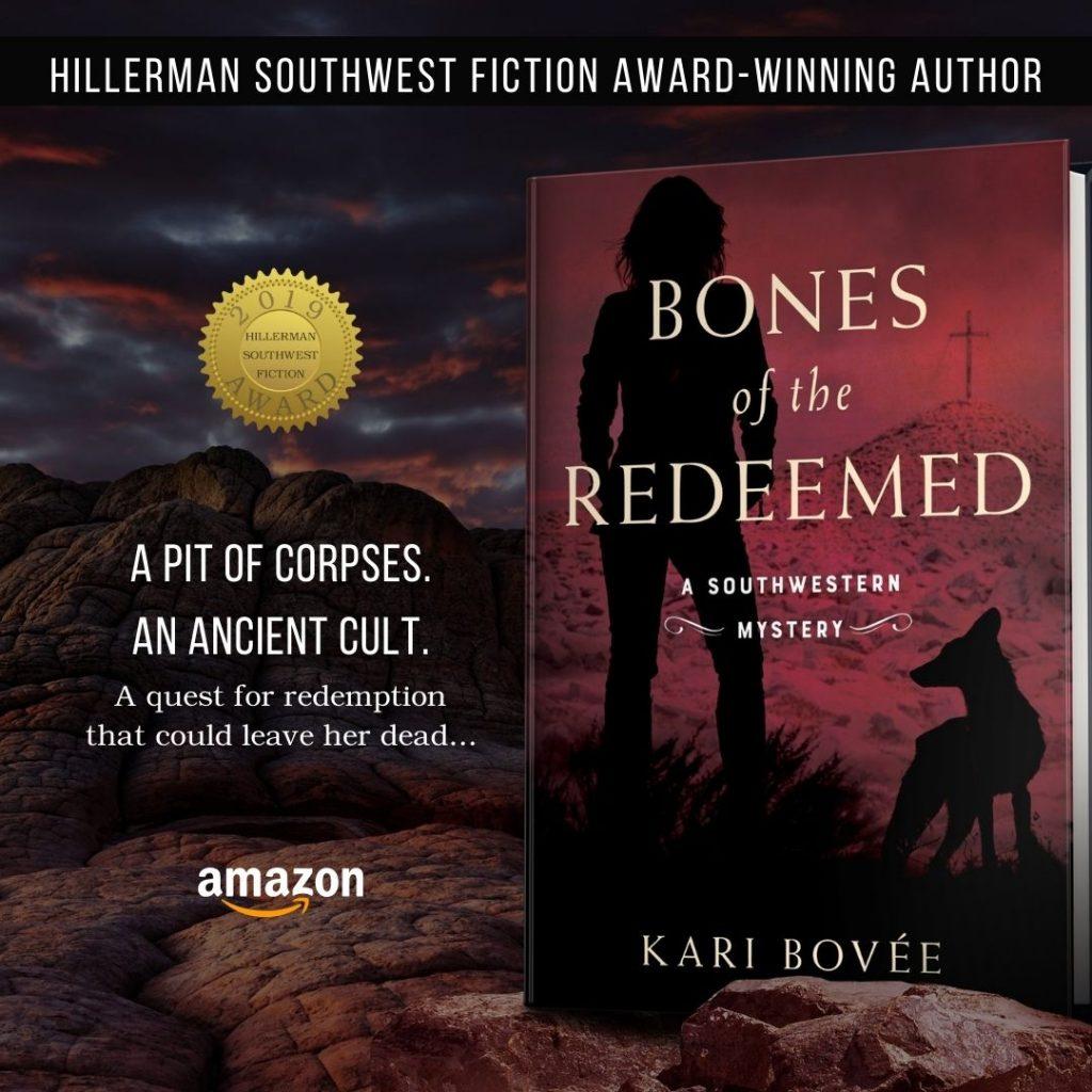 Bones of the redeemed by Kari Bovee Southwestern Historical Mystery Novel